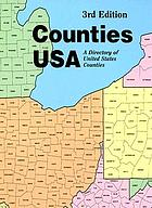 Counties USA : a directory of United States counties