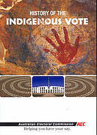 History of the Indigenous vote