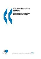 Inclusive education at work : students with disabilities in mainstream schools