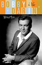 Bobby Darin : a life