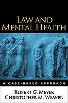 Law and mental health : a case-based approach