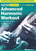 Advanced harmonic workout : a complete sound compendium