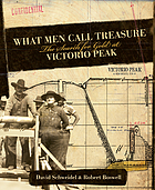 What men call treasure : the search for gold at Victorio Peak