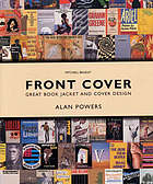 Front cover : great book jackets and cover design