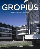 Walter Gropius, 1883-1969 : the promoter of a new form