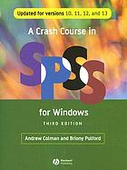 A crash course in SPSS for Windows : updated for versions 14,15, and 16
