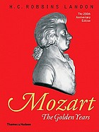 Mozart, the golden years, 1781-1791