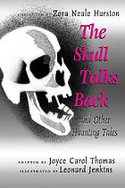 The skull talks back : and other haunting tales