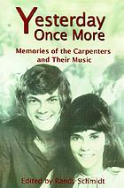 Yesterday once more : memories of the Carpenters and their music