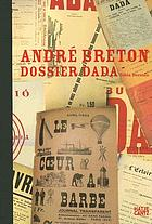 André Breton : Dossier Dada
