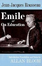 Emile : or, On education