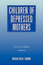 Children of depressed mothers : from early childhood to maturity