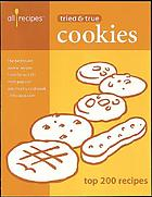 Tried & true cookies : top 200 recipes
