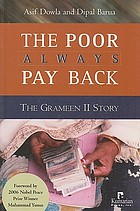 The poor always pay back : the Grameen II story