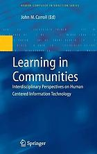 Learning in communities interdisciplinary perspectives on human centered information technology