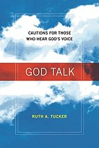 God talk : cautions for those who hear God's voice
