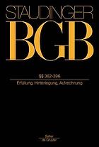 J. von Staudingers Kommentar zum Bürgerlichen Gesetzbuch mit Einführungsgesetz und Nebengesetzen