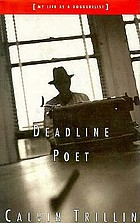 Deadline poet, or, My life as a doggerelist