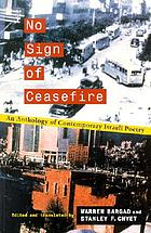 No sign of ceasefire : an anthology of contemporary Israeli poetry
