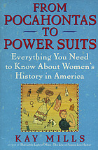 From Pocahontas to power suits : everything you need to know about women's history in America