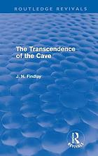 The transcendence of the cave: (sequel to The discipline of the cave)