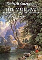 The Moldau : and other works for orchestra
