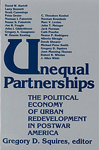 Unequal partnerships : the political economy of urban redevelopment in postwar America