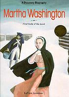Martha Washington, first lady of the land