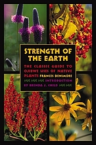 Strength of the earth : the classic guide to Ojibwe uses of native plants