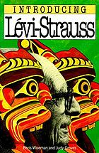 Introducing Lévi-Strauss and structural anthropology