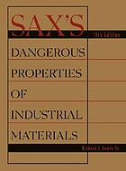 Sax's dangerous properties of industrial materials