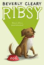 Weekly reader children's book club presents Ribsy