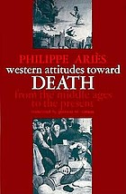 Western attitudes toward death: from the Middle Ages to the present
