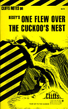 One flew over the cuckoo's nest : notes : including life and background, introduction, critical commentaries, character analyses, special topics, review questions, selected bibliographyOne flew over the cuckoo's nest : notes