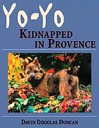 Yo-Yo kidnapped in Provence