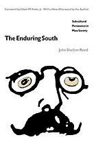 The enduring South; subcultural persistence in mass society