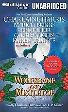 Wolfsbane and mistletoe hair-raising holiday tales