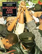 Struggle and love, 1972-1997 : from the Gary Convention to the aftermath of the Million Man March