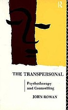 The transpersonal : psychotherapy and counselling
