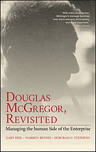 Douglas McGregor, revisited : managing the human side of the enterprise