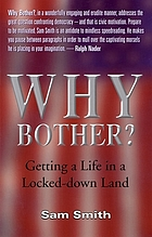 Why bother? : getting a life in a locked-down land