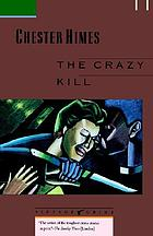 The crazy kill