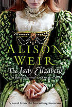 The Lady Elizabeth : a novel