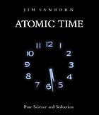 Atomic time : pure science and seduction