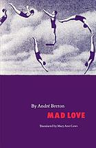Mad love = L'amour fou