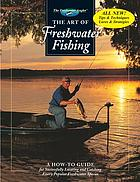 The art of freshwater fishing