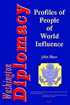 Washington diplomacy profiles of people of world influence