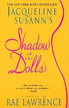 Jacqueline Susann's Shadow of the dolls : a novel