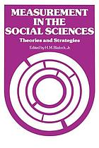 Measurement in the social sciences : theories and strategies