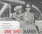 "One shot Harris : the photographs of Charles ""Teenie"" Harris"